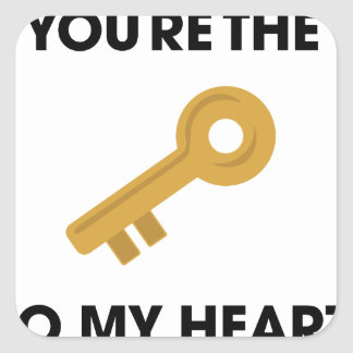 YoureThe Key To My Heart Square Sticker