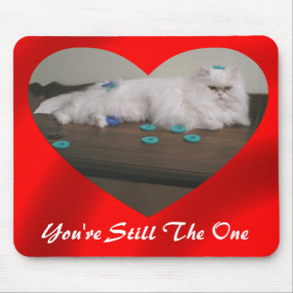 YOUR'RE STILL THE ONE-MOUSEPAD MOUSE PAD