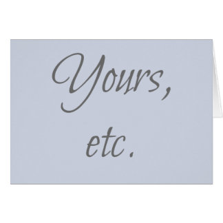 Yours, etc Card