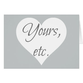 Yours, etc. Heart Card