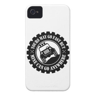 Yours May Go Fast But Mine Can Go Anywhere iPhone 4 Case-Mate Case