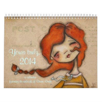 Yours Truly, 2014 Diane Duda Calendar