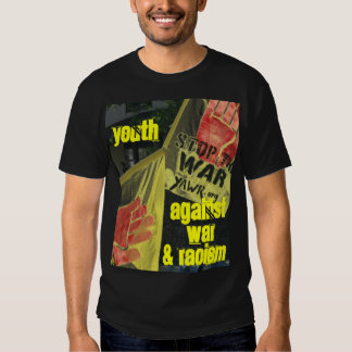 Youth Against War and Racism T-Shirt