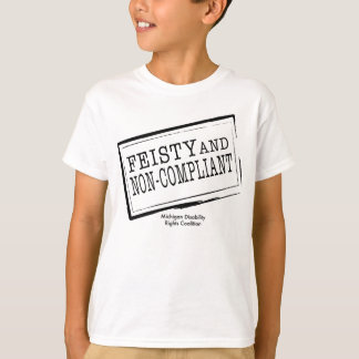 Youth Feisty & Non-Compliant T-shirt