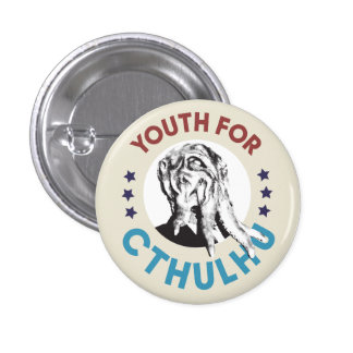 Youth for Cthulhu Button