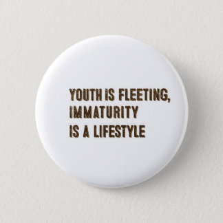Youth is Fleeting - Button