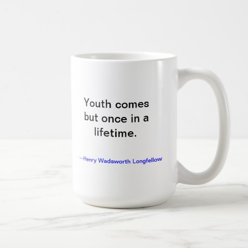Youth is wasted on the Young Mug