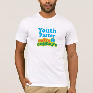 Youth Pastor Extraordinaire Gift Idea T-Shirt
