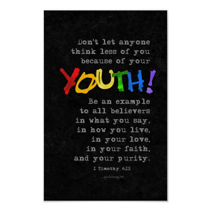Youth (Scripture: 1 Timothy 4:12) Poster | Zazzle.com