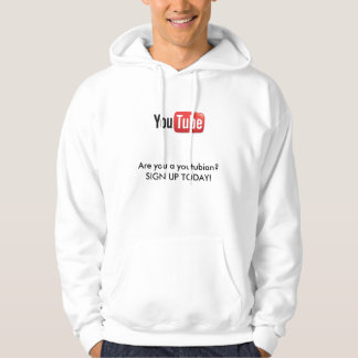 youtube-logo(2), Are you a youtubian? SIGN UP T... Hoodie