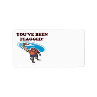 Youve Been Flagged Address Label