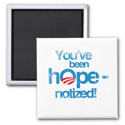 You've been hopenotized Faded.png 2 Inch Square Magnet