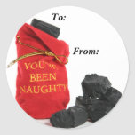 You've Been Naughty Bag of Coal Gift Tags Classic Round Sticker