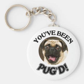 YOU'VE BEEN PUG'D! - FUNNY PUG DOG BASIC ROUND BUTTON KEYCHAIN