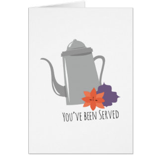 Youve Been Served Greeting Card