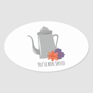 Youve Been Served Oval Sticker