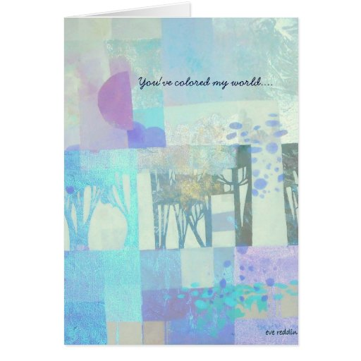 You've colored my world.... cards