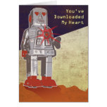 You've Downloaded My heart Greeting Card