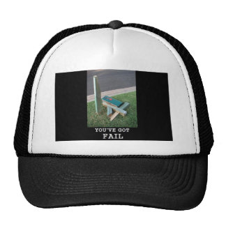 you've got fail! trucker hat
