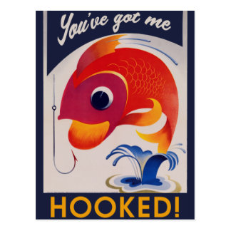 You've got me HOOKED Postcard