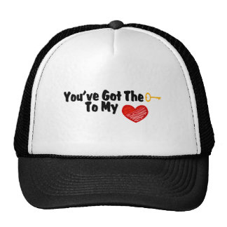 You've Got The Key To My Heart Trucker Hat