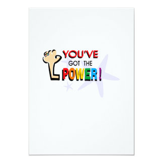You've got the power 5x7 paper invitation card