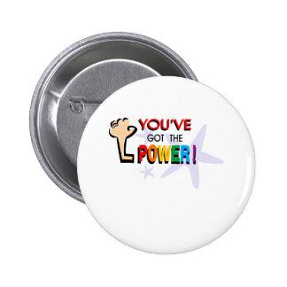You've got the power pinback button