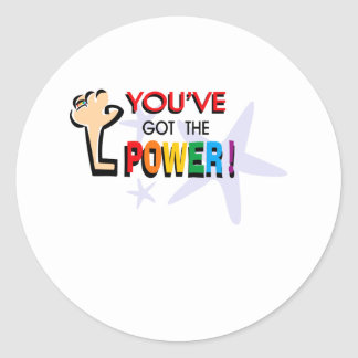 You've got the power classic round sticker