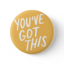 You've Got This Button