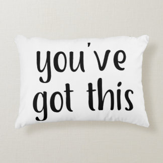 You've Got This: Inspiring, Simple Pep-Talk, 2 Accent Pillow