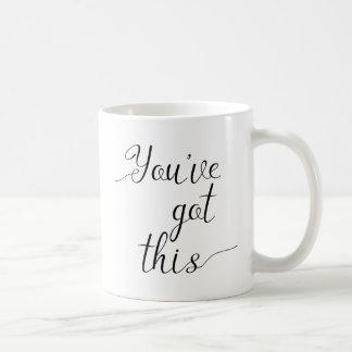 You've Got This Motivational Mug