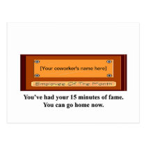 youve-had-your-15-minutes-of-fame-you-can-go-home postcard