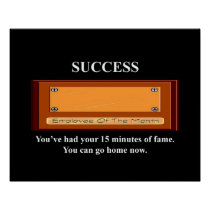 youve-had-your-15-minutes-of-fame-you-can-go-home poster