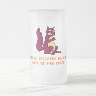 You've mistaken me for someone who cares frosted glass beer mug
