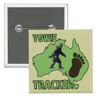 Yowie Tracker Pinback Buttons