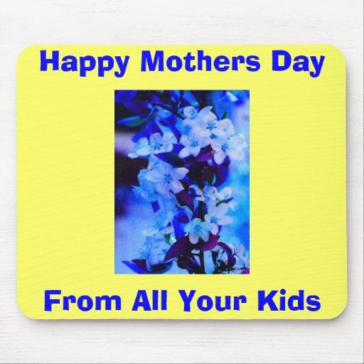 YT, día de madres feliz, de todos sus niños Alfombrillas De Ratón