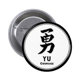 YU courage bushido virtue samurai kanji 2 Inch Round Button
