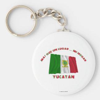 Yucatán - Más Que un Lugar ... Mi Hogar Keychain
