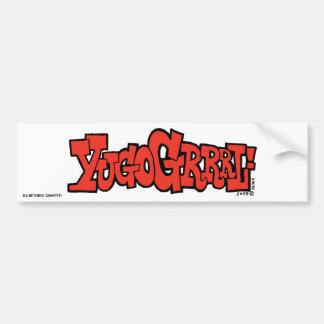 YUGOGRRRL! bumper sticker Car Bumper Sticker