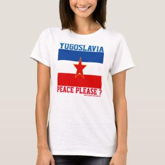 YUGOSLAVIA MESSAGE OF PEACE T-Shirt