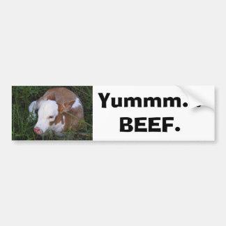 """""""Yum, Beef"""" bumper sticker Car Bumper Sticker"""
