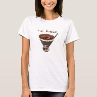 Yum! Pudding! T-Shirt