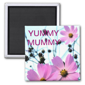 """""""YUMMY MUMMY """" FLORAL PRODUCTS MAGNET"""