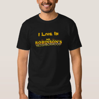 Yung Joc I live in Mr. Robinson's Neighborhood T-S T-shirt