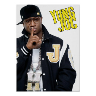 Yung Joc Poster