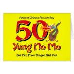 Yung No Mo 50th Birthday Greeting Card