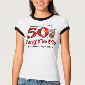 Yung No Mo 50th Birthday T-Shirt