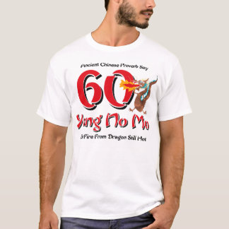 Yung No Mo 60th Birthday T-Shirt