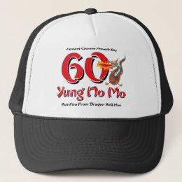 Yung No Mo 60th Birthday Trucker Hat