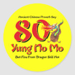 Yung No Mo 80th Birthday Round Sticker